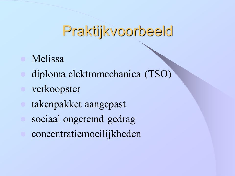 Praktijkvoorbeeld Melissa diploma elektromechanica (TSO) verkoopster