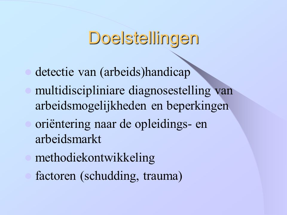 Doelstellingen detectie van (arbeids)handicap