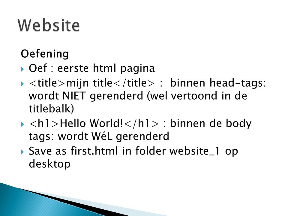 Website Oefening Oef : eerste html pagina