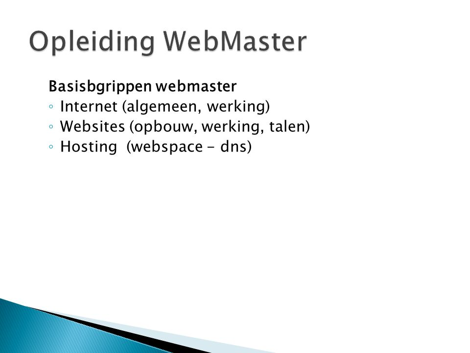 Opleiding WebMaster Basisbgrippen webmaster