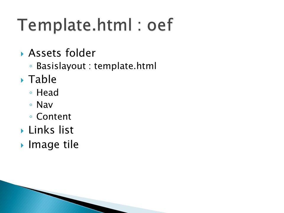 Template.html : oef Assets folder Table Links list Image tile