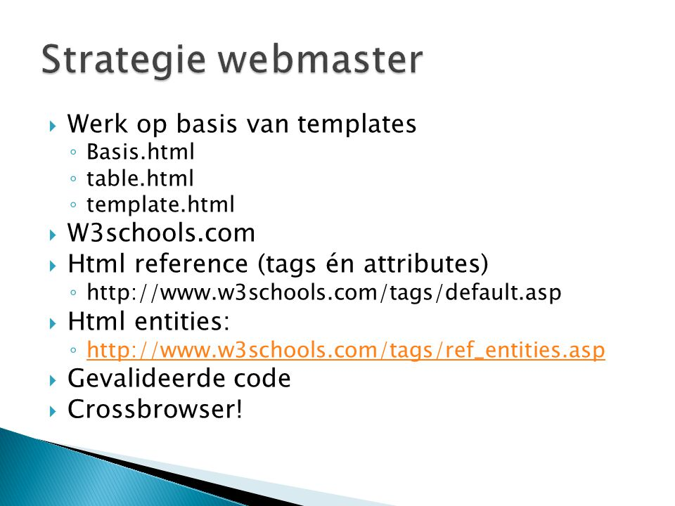 Strategie webmaster Werk op basis van templates W3schools.com