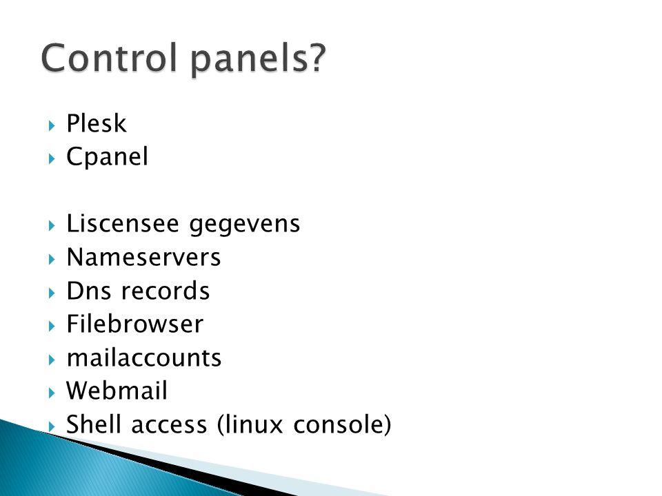 Control panels Plesk Cpanel Liscensee gegevens Nameservers