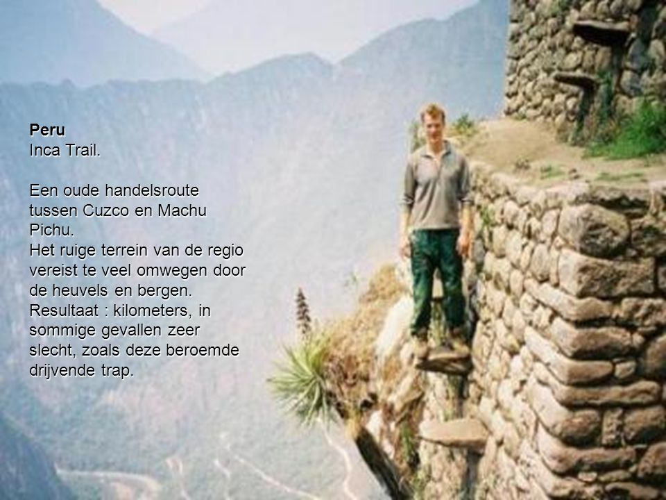 Peru Inca Trail. Een oude handelsroute tussen Cuzco en Machu Pichu