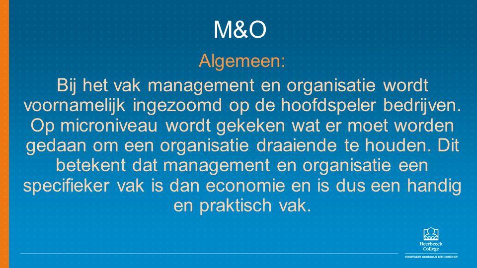 M&O Algemeen: