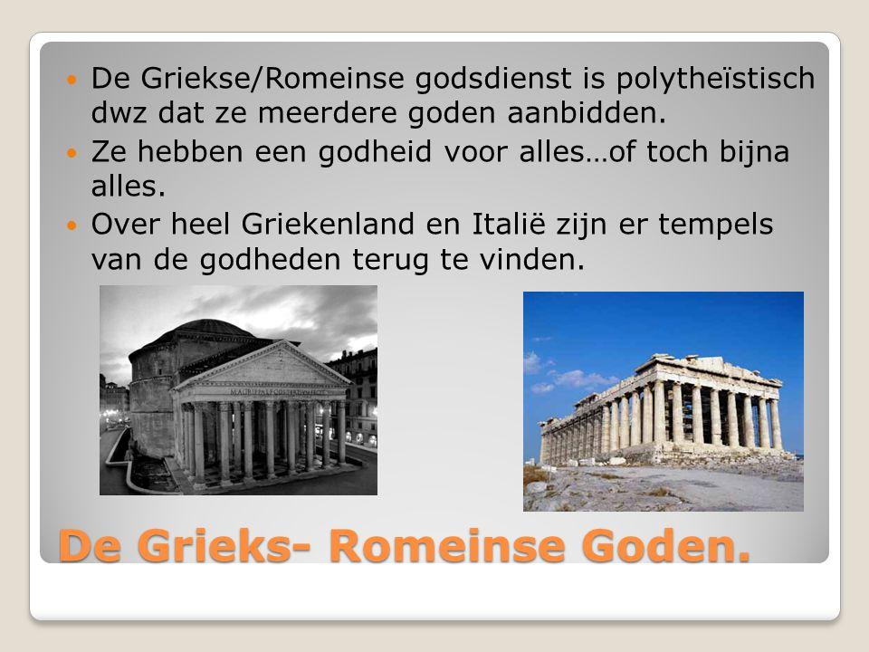 De Grieks- Romeinse Goden.