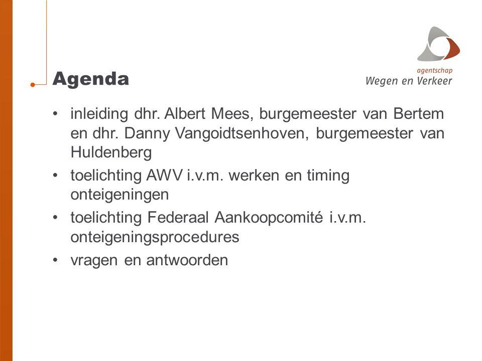 Agenda inleiding dhr. Albert Mees, burgemeester van Bertem en dhr. Danny Vangoidtsenhoven, burgemeester van Huldenberg.