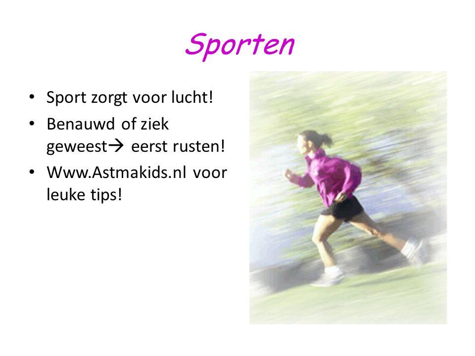 Sporten Sport zorgt voor lucht! Benauwd of ziek geweest eerst rusten!