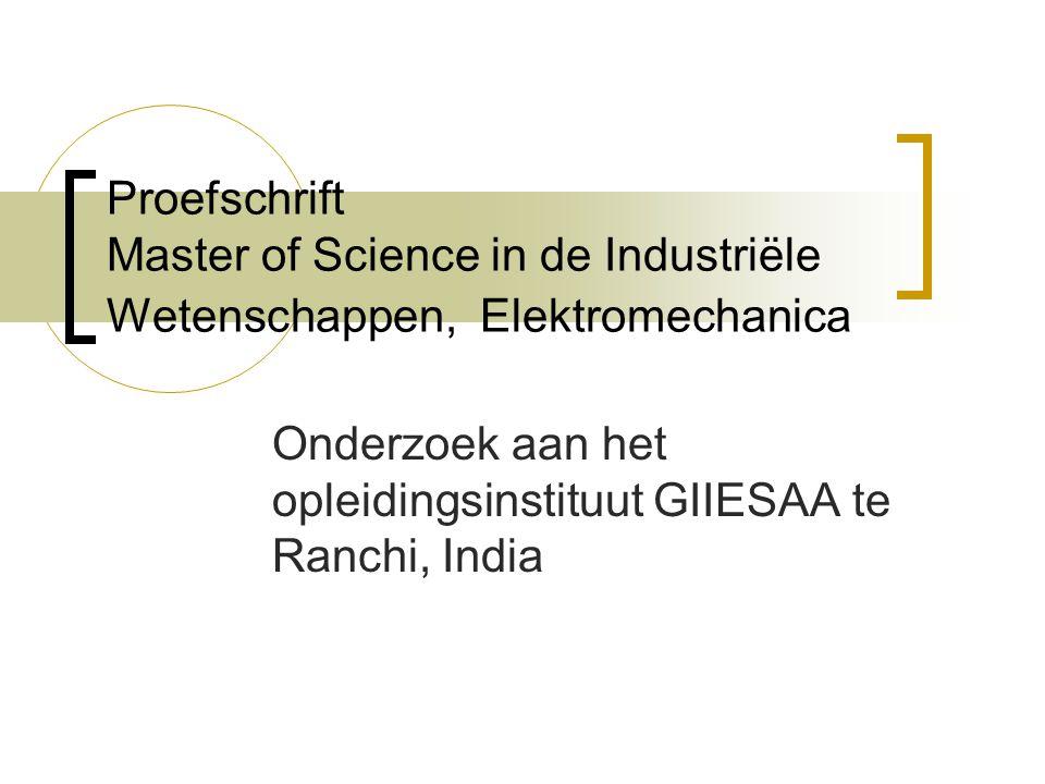 Onderzoek aan het opleidingsinstituut GIIESAA te Ranchi, India