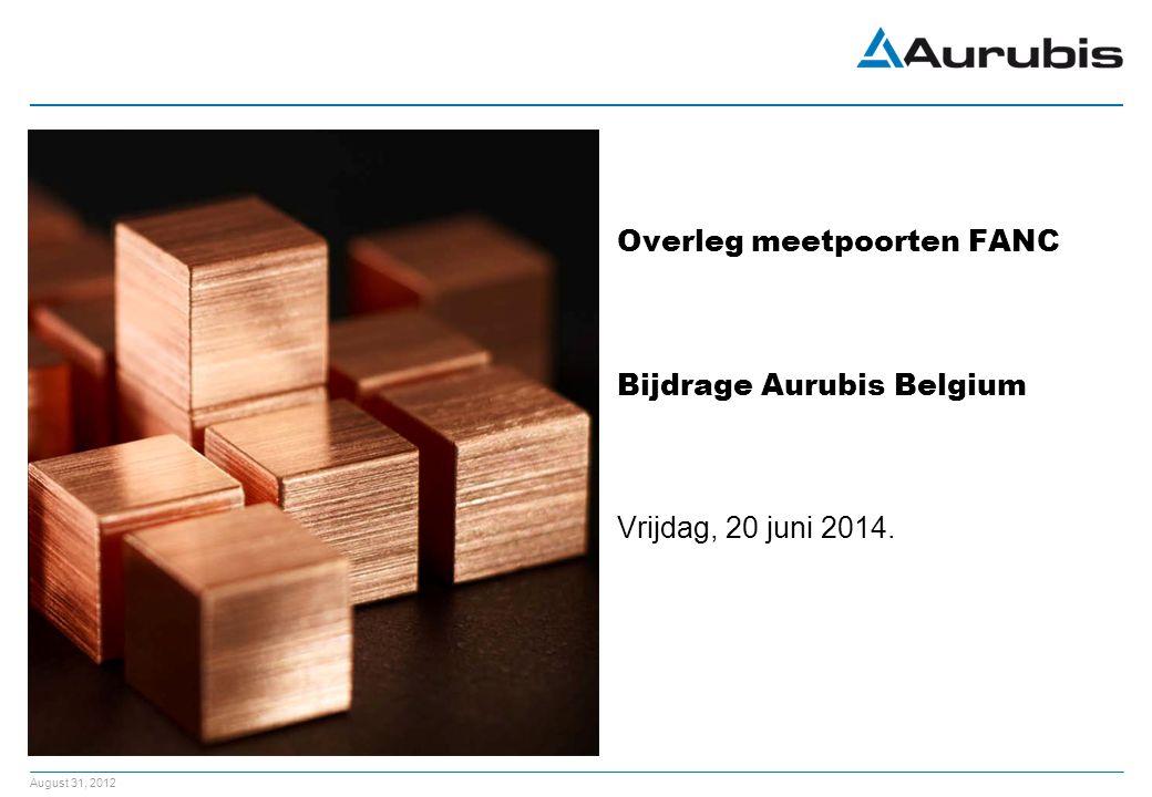 Overleg meetpoorten FANC Bijdrage Aurubis Belgium