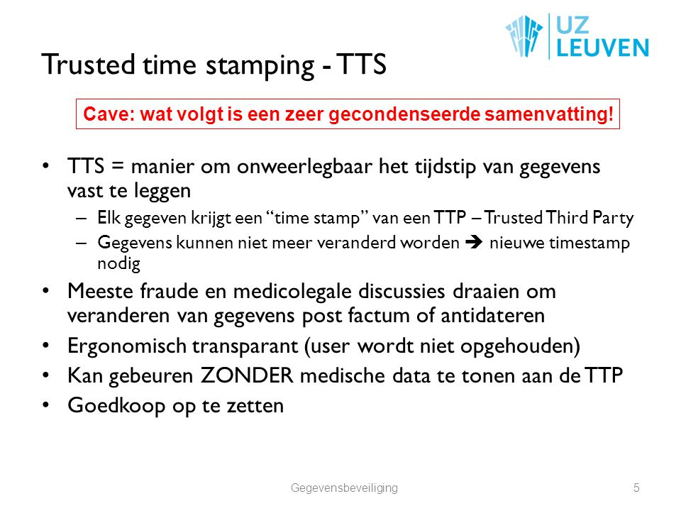 Trusted time stamping - TTS