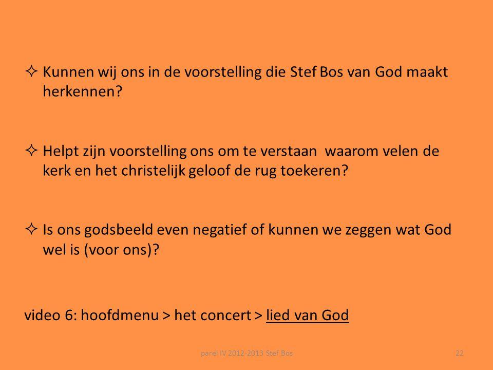 video 6: hoofdmenu > het concert > lied van God