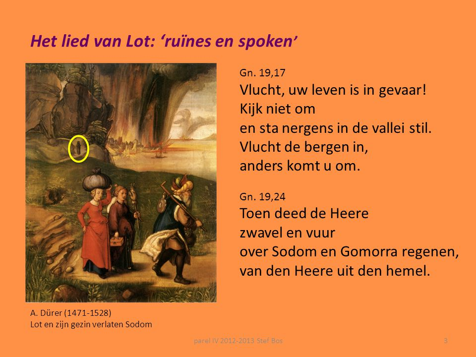 Het lied van Lot: 'ruïnes en spoken'