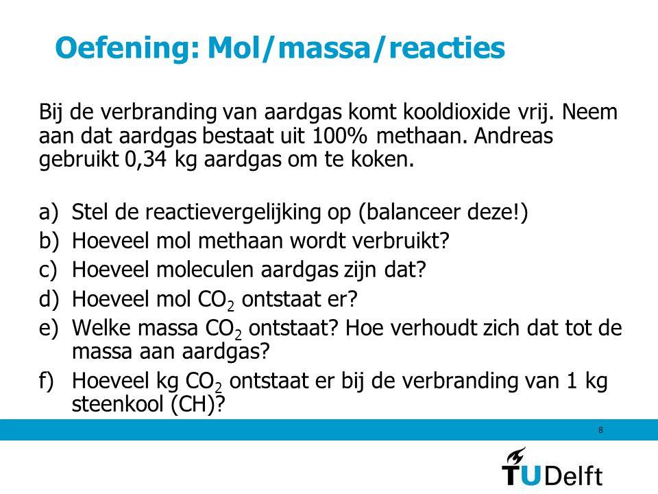 Oefening: Mol/massa/reacties