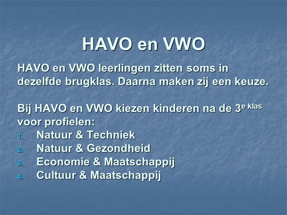 HAVO en VWO HAVO en VWO leerlingen zitten soms in