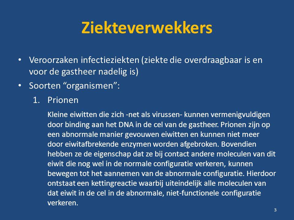 Ziekteverwekkers Veroorzaken infectieziekten (ziekte die overdraagbaar is en voor de gastheer nadelig is)