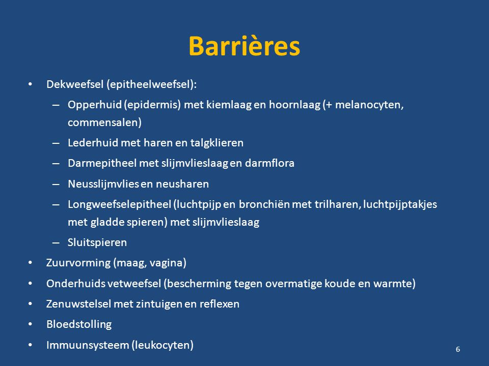 Barrières Dekweefsel (epitheelweefsel):
