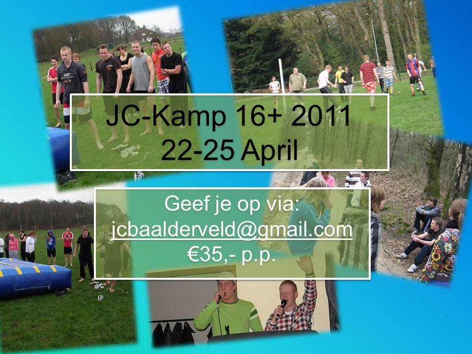 Geef je op via: jcbaalderveld@gmail.com €35,- p.p.