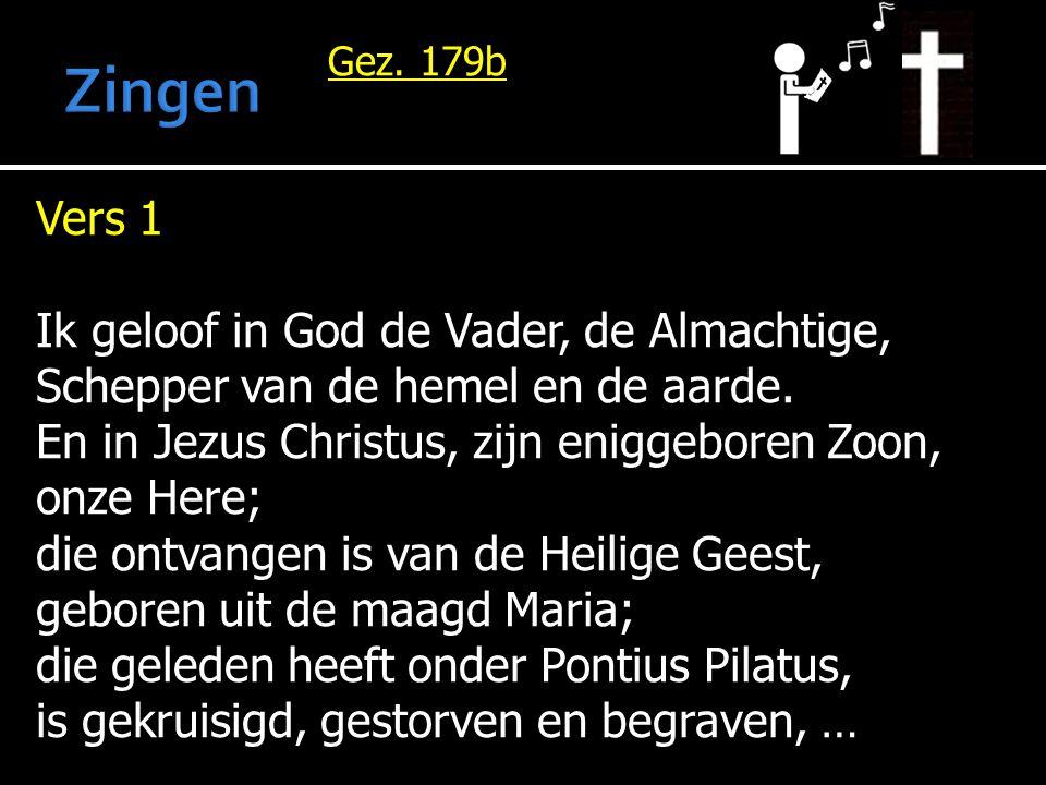 Zingen Vers 1 Ik geloof in God de Vader, de Almachtige,