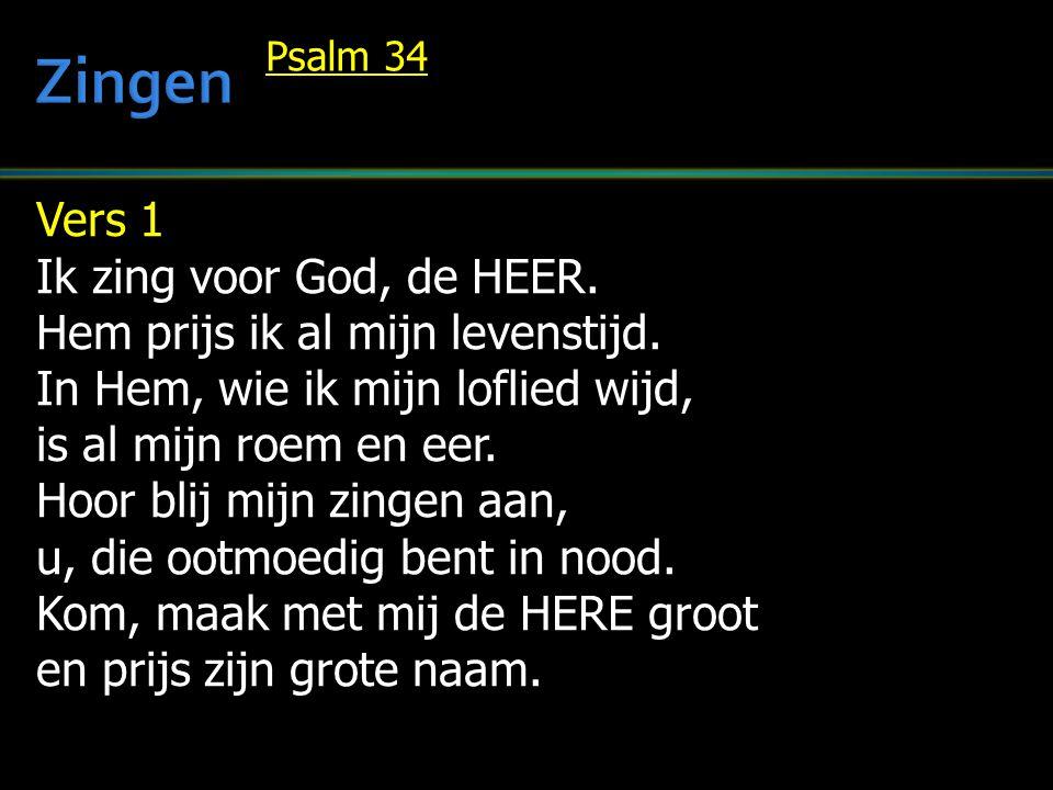 Zingen Vers 1 Ik zing voor God, de HEER.
