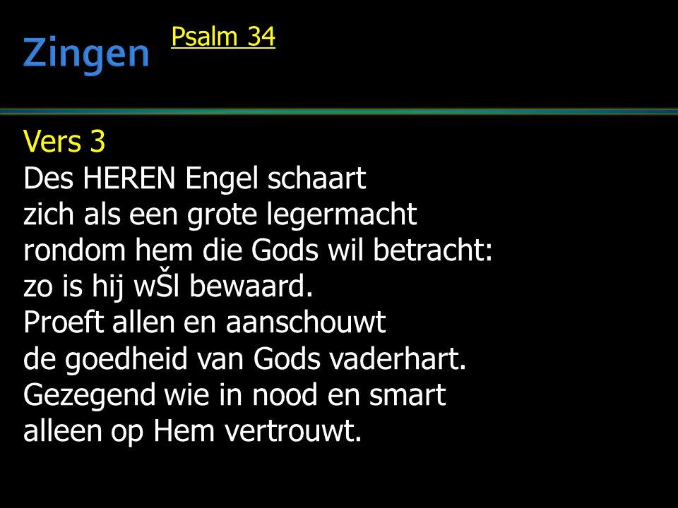Zingen Vers 3 Des HEREN Engel schaart zich als een grote legermacht