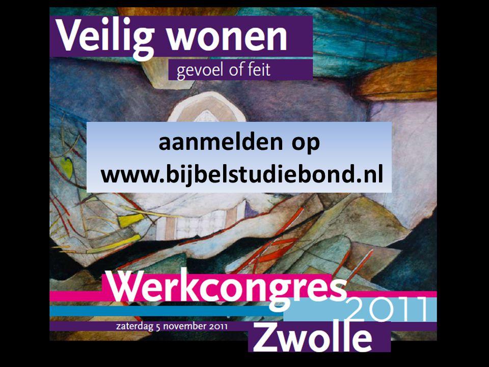 aanmelden op www.bijbelstudiebond.nl