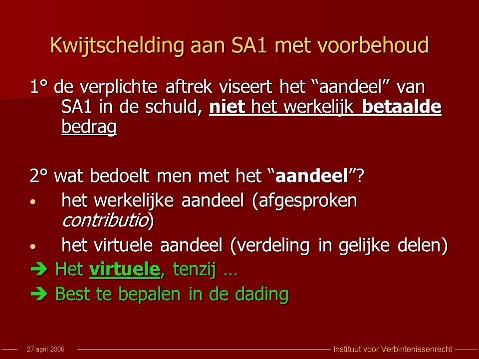 Kwijtschelding aan SA1 met voorbehoud