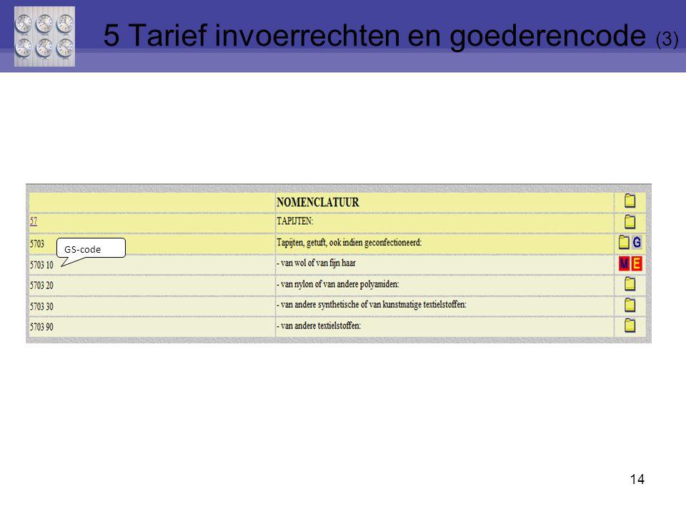 5 Tarief invoerrechten en goederencode (3)