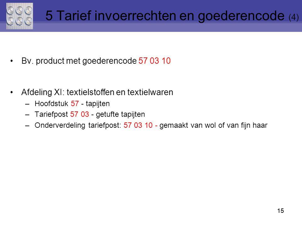 5 Tarief invoerrechten en goederencode (4)