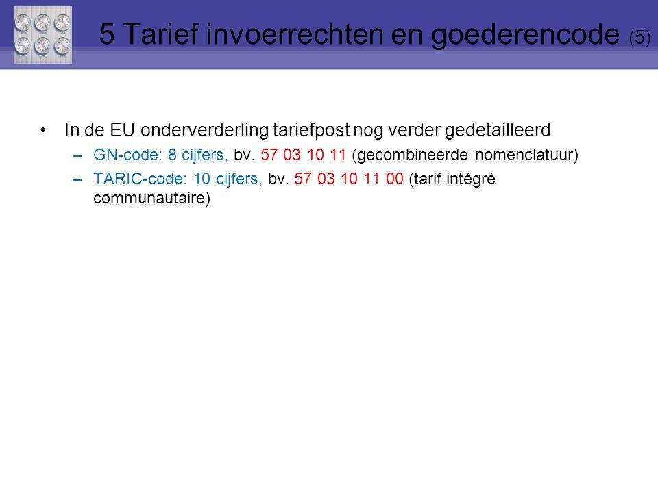 5 Tarief invoerrechten en goederencode (5)