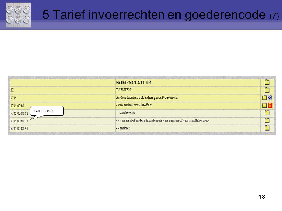5 Tarief invoerrechten en goederencode (7)