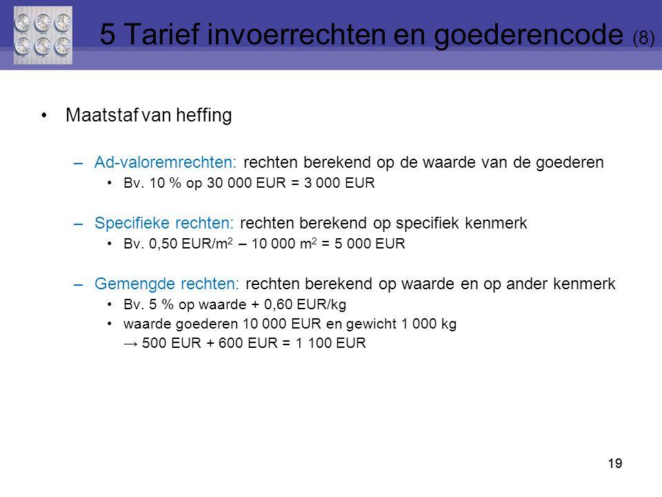 5 Tarief invoerrechten en goederencode (8)