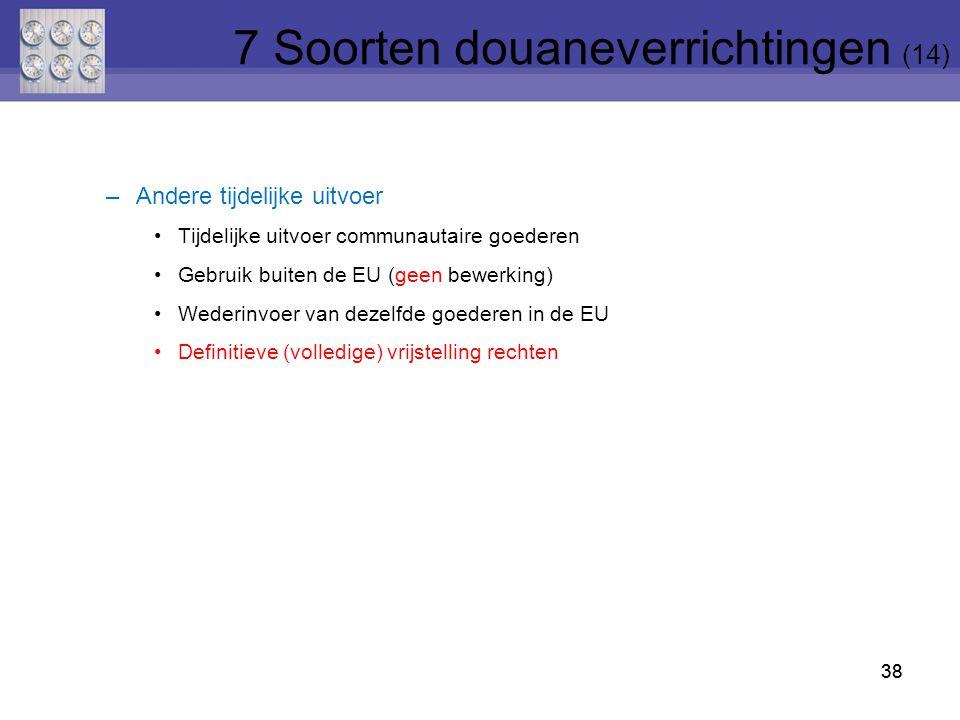 7 Soorten douaneverrichtingen (14)