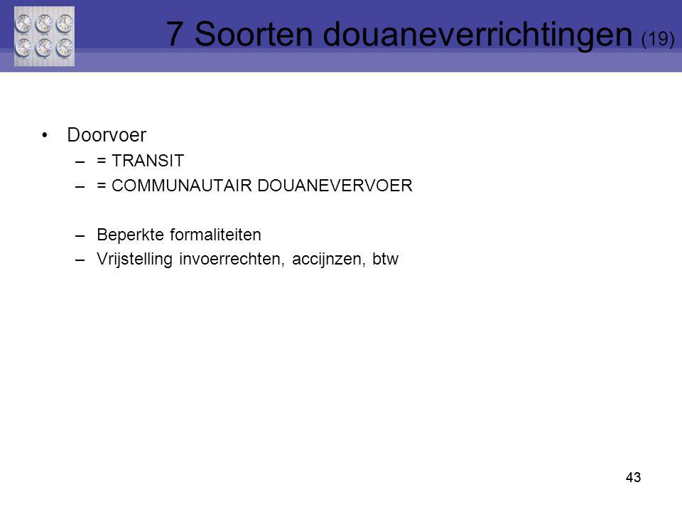 7 Soorten douaneverrichtingen (19)