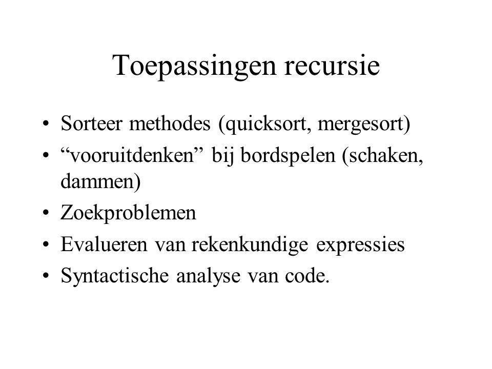 Toepassingen recursie
