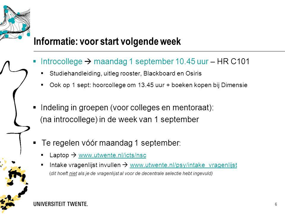 Informatie: voor start volgende week