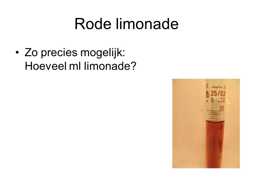 Rode limonade Zo precies mogelijk: Hoeveel ml limonade