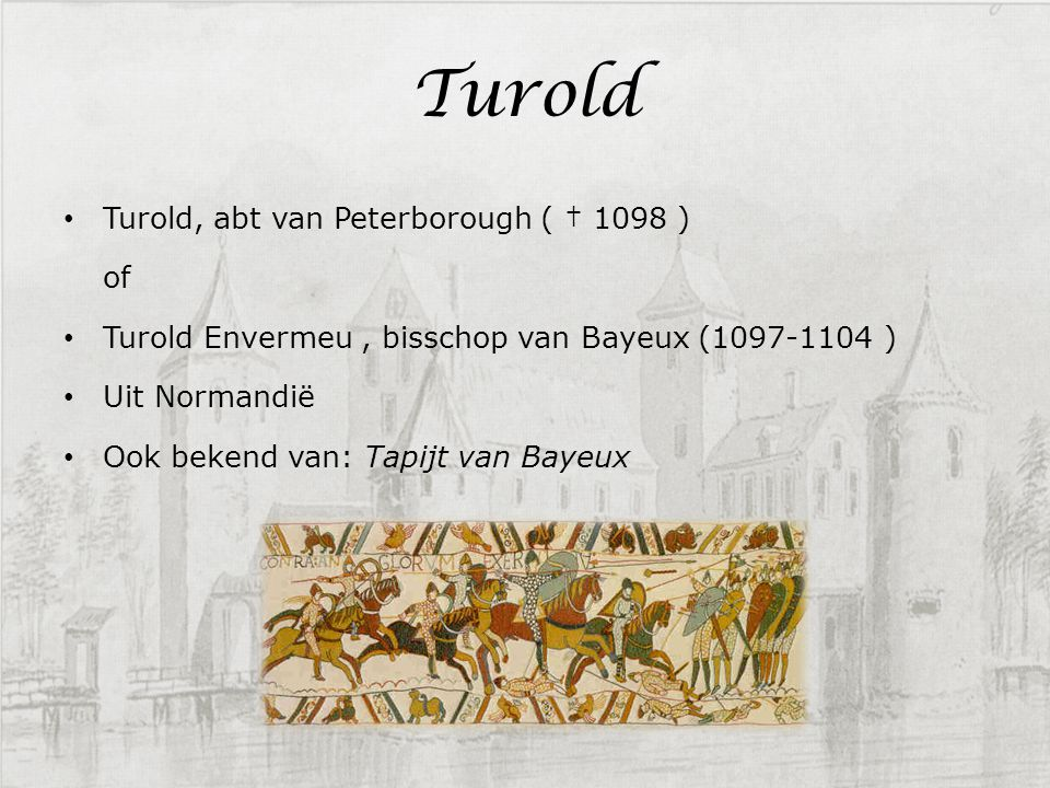Turold Turold, abt van Peterborough ( † 1098 ) of