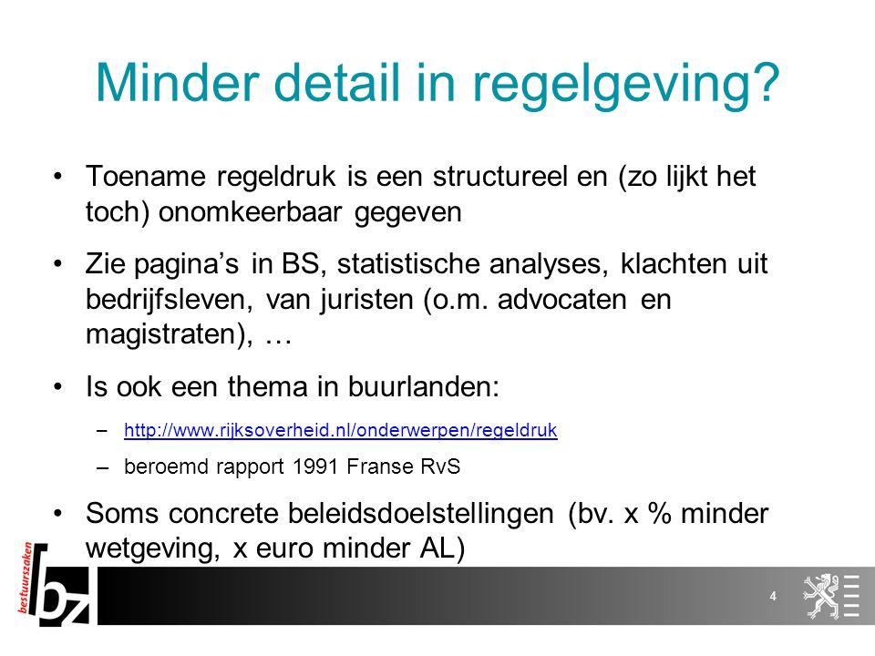 Minder detail in regelgeving