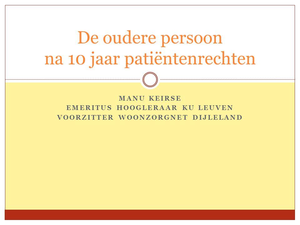 De oudere persoon na 10 jaar patiëntenrechten