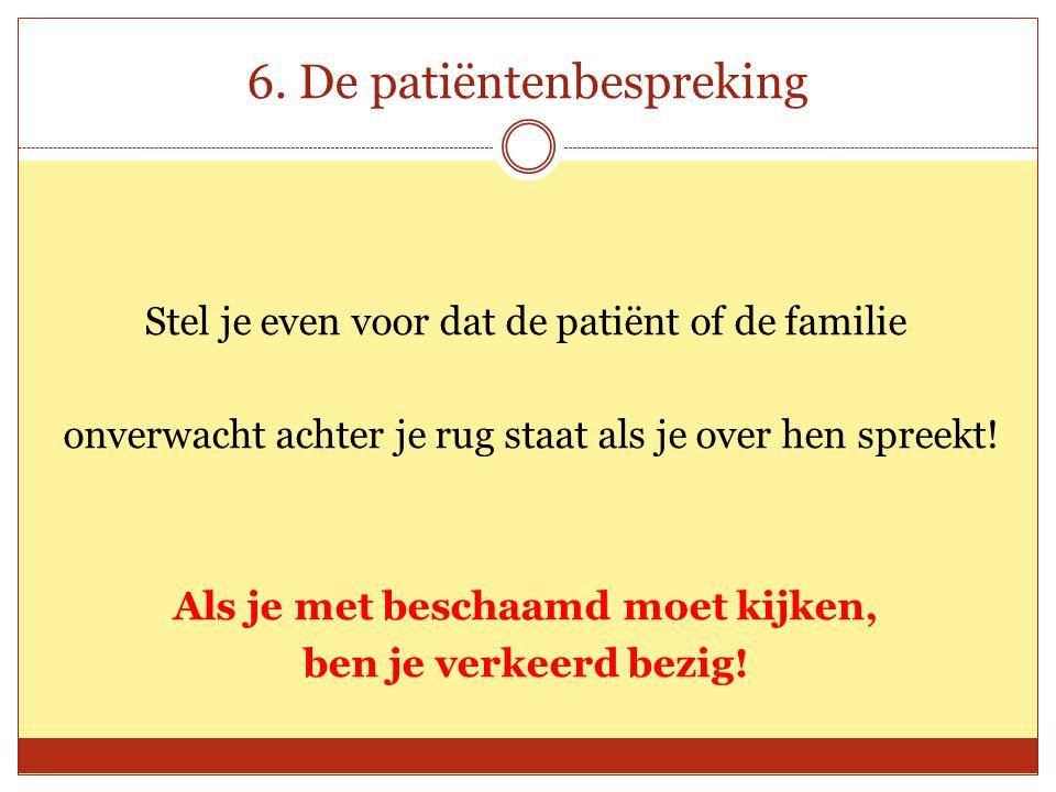6. De patiëntenbespreking