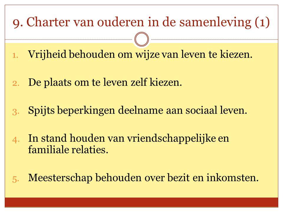 9. Charter van ouderen in de samenleving (1)