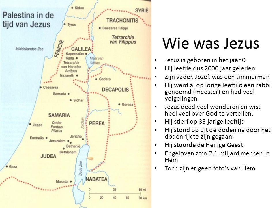 Wie was Jezus Jezus is geboren in het jaar 0