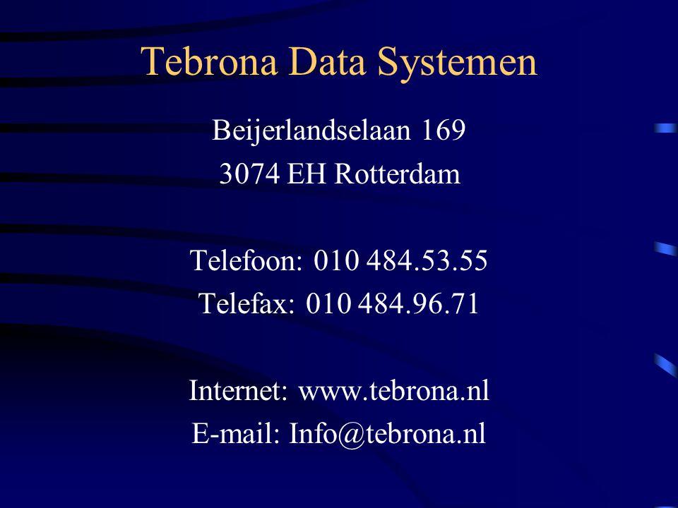 Tebrona Data Systemen Beijerlandselaan 169 3074 EH Rotterdam