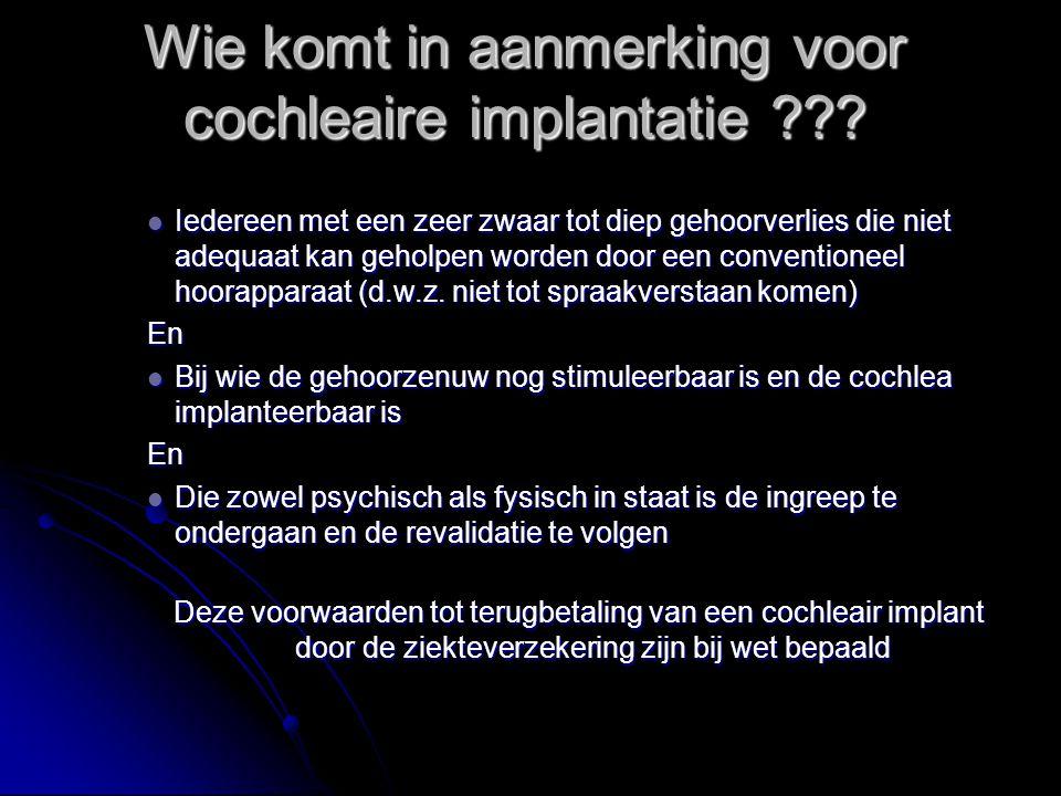 Wie komt in aanmerking voor cochleaire implantatie