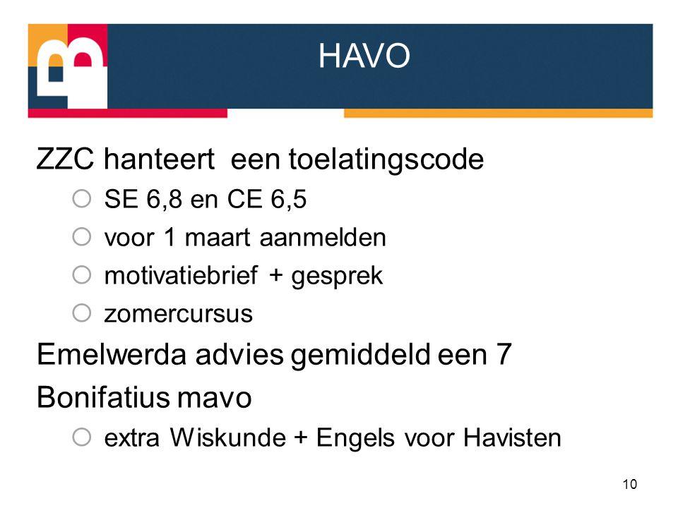 HAVO ZZC hanteert een toelatingscode Emelwerda advies gemiddeld een 7
