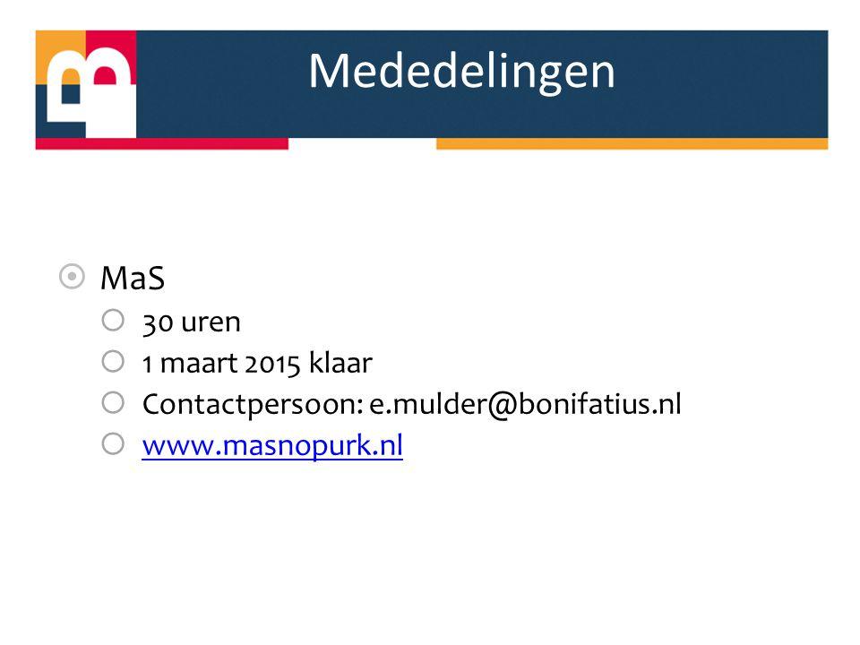 Mededelingen MaS 30 uren 1 maart 2015 klaar
