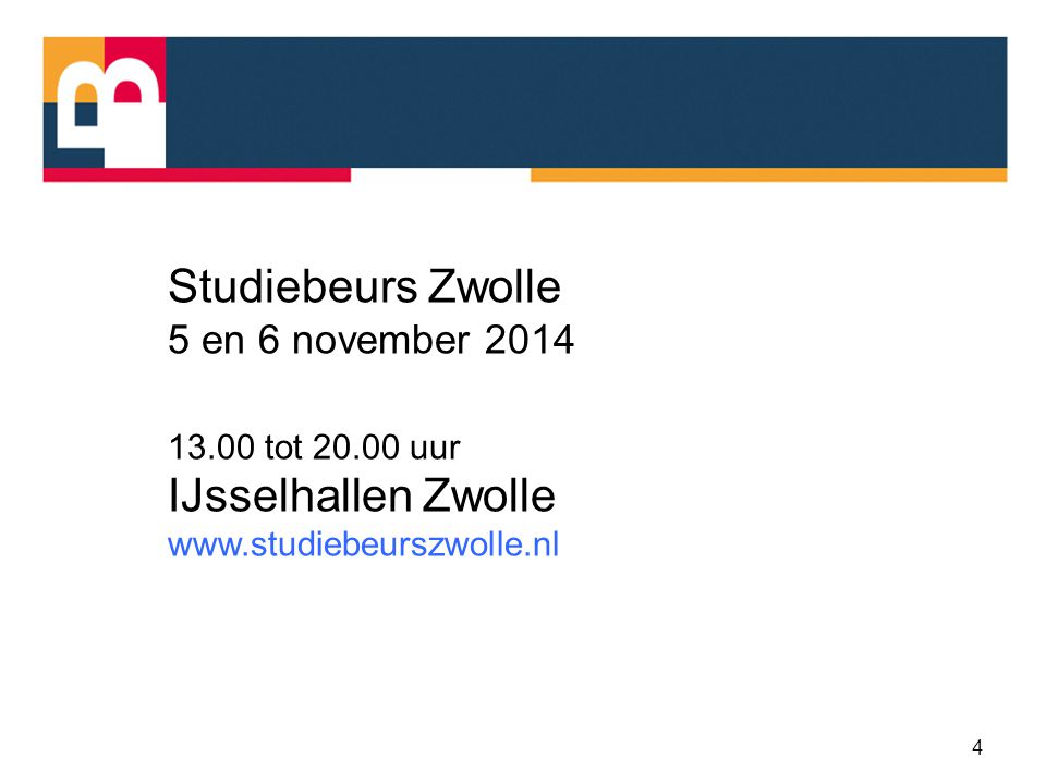 Studiebeurs Zwolle IJsselhallen Zwolle 5 en 6 november 2014