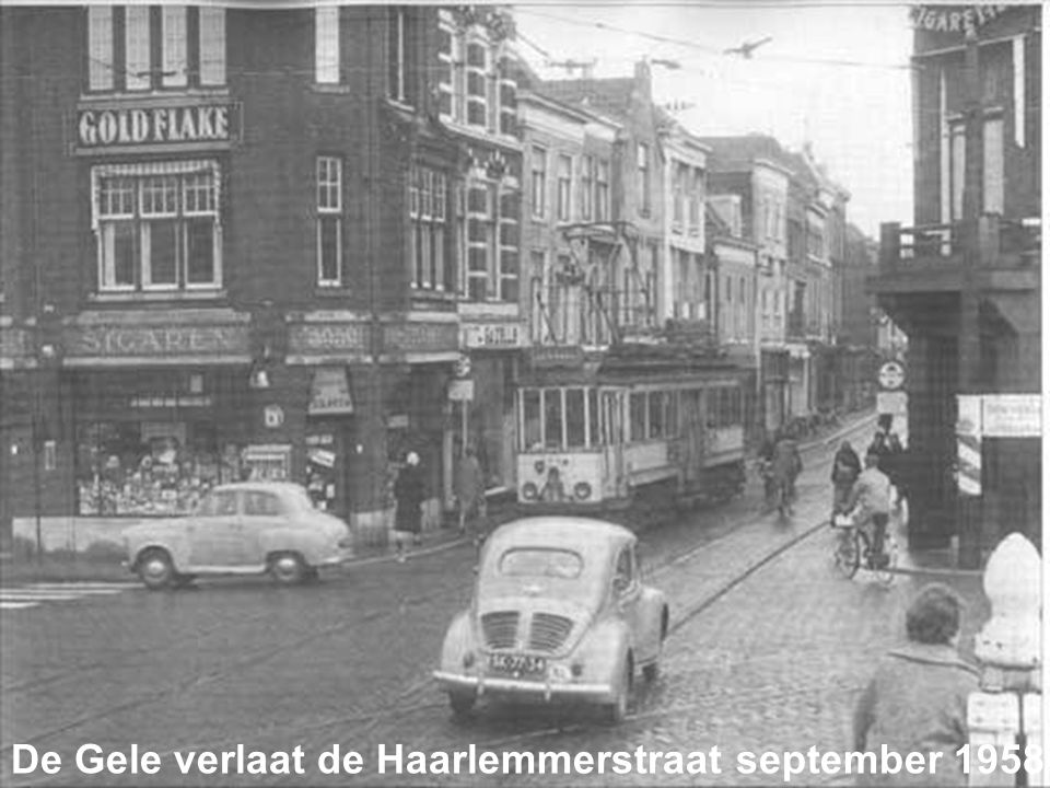 De Gele verlaat de Haarlemmerstraat september 1958