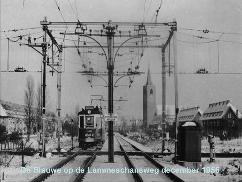 De Blauwe op de Lammeschansweg december 1956